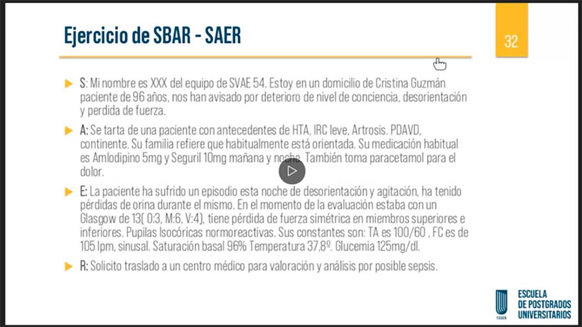 Ejercicio de transmisión de información usando la técnica SBAR durante el Experto de Urgencias, Emergencias Urgencias, Emergencias y atención de Enfermería al paciente crítico de Fuden