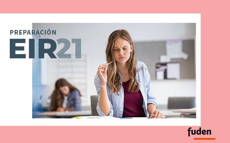 Valoración del Examen EIR por las tutoras FUDEN
