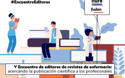 Te esperamos en el V encuentro de editores de revistas de enfermería el 23 de junio